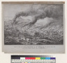 View of the last great conflagration in San Francisco [California] on the 22nd of June 1851
