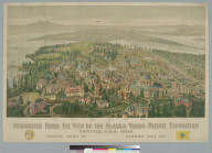 Authorized bird's-eye view of the Alaska-Yukon-Pacific Exposition, Seattle, USA, 1909