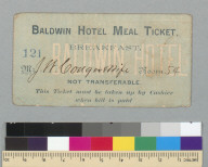 Baldwin Hotel meal ticket [San Francisco, California]