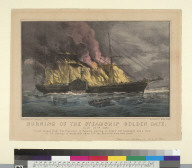 Burning of the Steamship Golden Gate, July 27th 1862