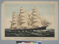 """Clipper ship """"Three Brothers"""", 2972 tons, the largest sailing ship in the world"""