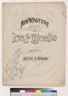 New waltzes: Del Monte [Joseph D. Redding]