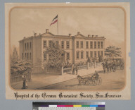 Hospital of the German Benevolent Society, San Francisco [California]