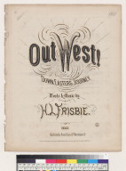 Out west, or the down easters journey [H. L. Frisbie]