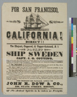 "For San Francisco, California direct... packet ship ""Sweden"" [advertisement]"