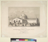 Pavilion for the First Industrial Exhibition of Mechanics Institute of the city of San Francisco, Cal[ifornia], commencing on September 7th, 1857