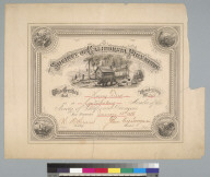 Society of California Pioneers [certificate]