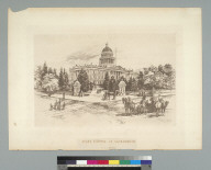 State Capitol at Sacramento [California]