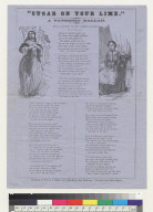 """""""Sugar on your lime:"""" a pathetic ballad, with allusions to suit modern palates [sic]"""
