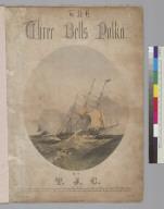 The three bells polka [T. J. Cook]