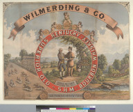 [Wilmerding & Co. Kentucky whiskey]