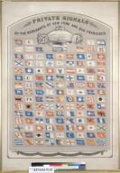 Private Signals of the merchants of New York and San Francisco [California]