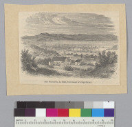 San Francisco in 1849 from head of Clay Street [California]