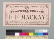 Baldwin's Theatre farewell benefit of F. F. Mackay [ticket, [San Francisco, California]