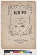 La Californienne grande Polka brillante pour piano composée à San Francisco par Henri Herz