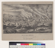 Fire in San Francisco [California] in the night from the 3[r]d - 4th May, 1851