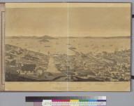 San Francisco, [California] 1862: from Russian Hill, sec[tio]n 2 looking north