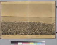 San Francisco, [California] 1862: from Russian Hill, sec[tio]n 4 looking east & south