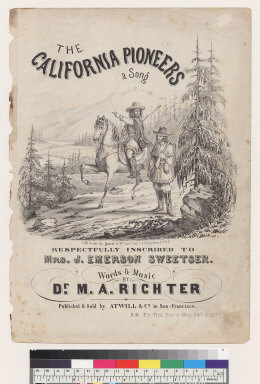 The California pioneers: a song [Dr. M. A. Richter]