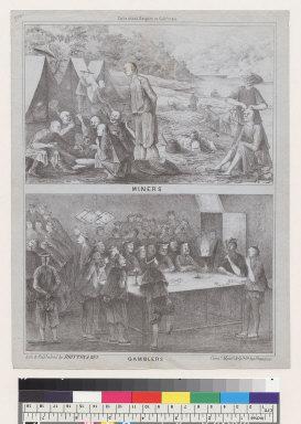 Celestial empire in California: Miners/Gamblers