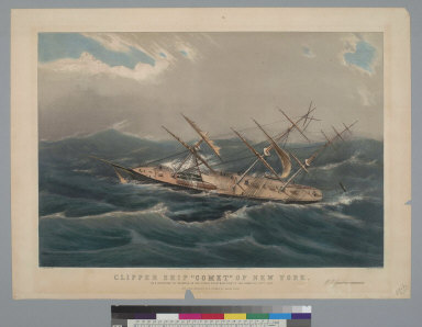 """Clipper ship """"Comet"""" of New York: in a hurricane off Bermuda on her voyage from New York to San Francisco [California], Oct[obe]r 1852"""