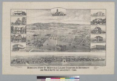Bird's-eye view of Mayfield, Leland Station Jr. University and Palo Alto, the university town