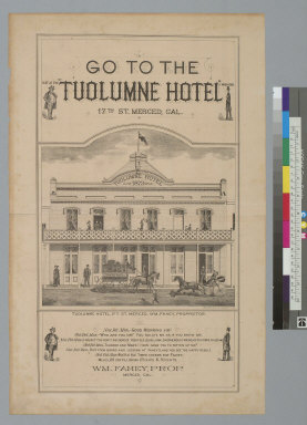 Go to the Tuolumne Hotel, 17th St[reet], Merced, Cal[ifornia, advertisement]
