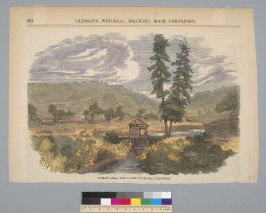 Sutter's Mill, with a view of Coloma, California
