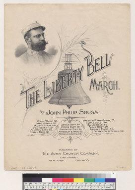 The Liberty Bell march [John Philip Sousa]